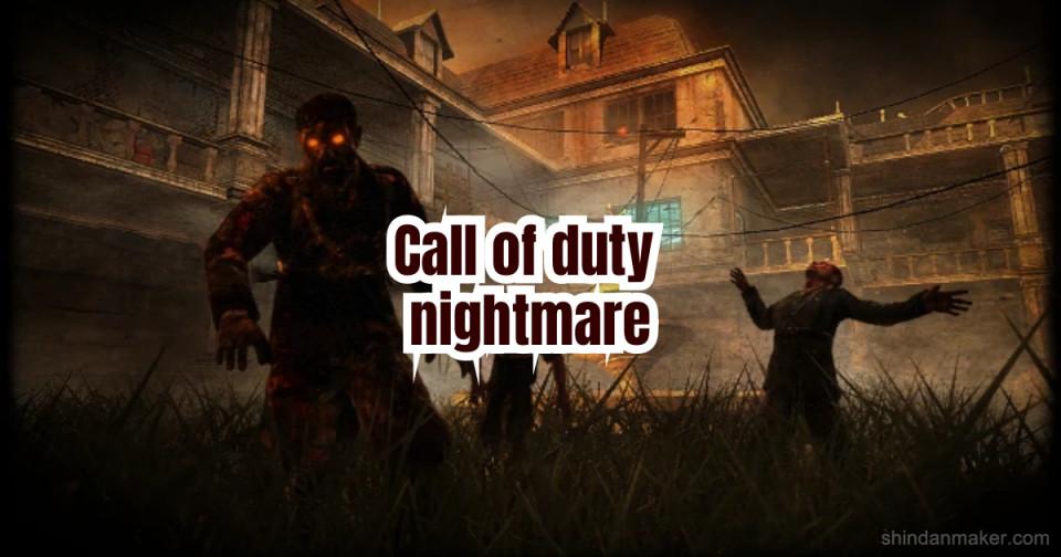 Call of duty nightmare